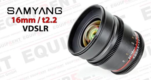 Samyang 16mm t2.2 Weitwinkel für VDSLR