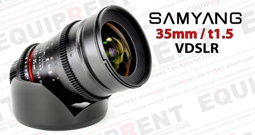 Samyang 35mm t1.5 Weitwinkel für VDSLR