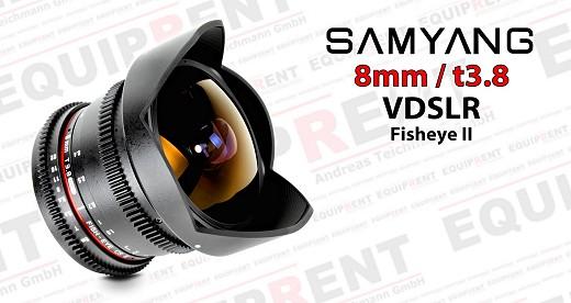 Samyang 8mm t3.8 Fisheye CS II für VDSLR